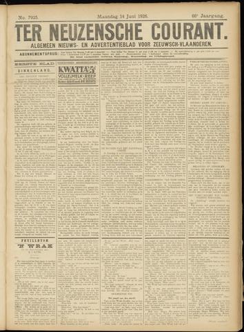 Ter Neuzensche Courant. Algemeen Nieuws- en Advertentieblad voor Zeeuwsch-Vlaanderen / Neuzensche Courant ... (idem) / (Algemeen) nieuws en advertentieblad voor Zeeuwsch-Vlaanderen 1926-06-14