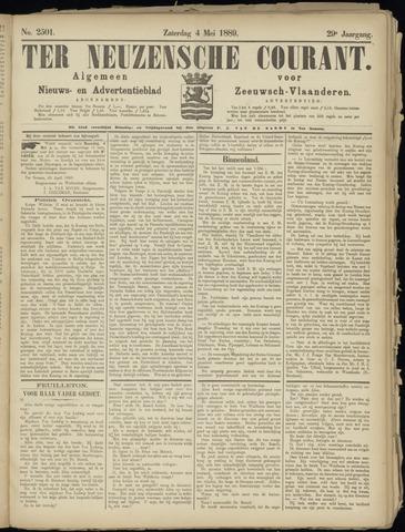 Ter Neuzensche Courant. Algemeen Nieuws- en Advertentieblad voor Zeeuwsch-Vlaanderen / Neuzensche Courant ... (idem) / (Algemeen) nieuws en advertentieblad voor Zeeuwsch-Vlaanderen 1889-05-04