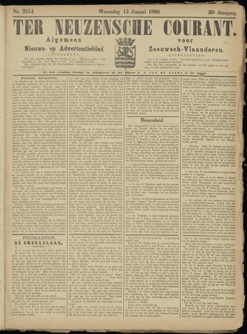 Ter Neuzensche Courant. Algemeen Nieuws- en Advertentieblad voor Zeeuwsch-Vlaanderen / Neuzensche Courant ... (idem) / (Algemeen) nieuws en advertentieblad voor Zeeuwsch-Vlaanderen 1890-01-15