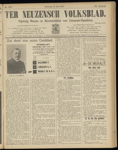 Ter Neuzensch Volksblad. Vrijzinnig nieuws- en advertentieblad voor Zeeuwsch- Vlaanderen / Zeeuwsch Nieuwsblad. Nieuws- en advertentieblad voor Zeeland 1913-06-14