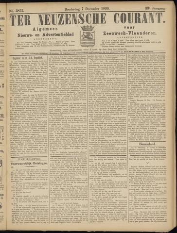 Ter Neuzensche Courant. Algemeen Nieuws- en Advertentieblad voor Zeeuwsch-Vlaanderen / Neuzensche Courant ... (idem) / (Algemeen) nieuws en advertentieblad voor Zeeuwsch-Vlaanderen 1899-12-07