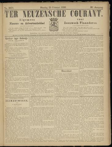 Ter Neuzensche Courant. Algemeen Nieuws- en Advertentieblad voor Zeeuwsch-Vlaanderen / Neuzensche Courant ... (idem) / (Algemeen) nieuws en advertentieblad voor Zeeuwsch-Vlaanderen 1896-02-25