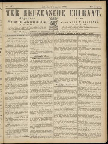 Ter Neuzensche Courant. Algemeen Nieuws- en Advertentieblad voor Zeeuwsch-Vlaanderen / Neuzensche Courant ... (idem) / (Algemeen) nieuws en advertentieblad voor Zeeuwsch-Vlaanderen 1909-08-07