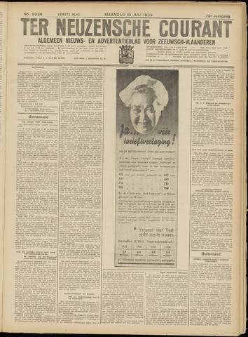 Ter Neuzensche Courant. Algemeen Nieuws- en Advertentieblad voor Zeeuwsch-Vlaanderen / Neuzensche Courant ... (idem) / (Algemeen) nieuws en advertentieblad voor Zeeuwsch-Vlaanderen 1939-07-10