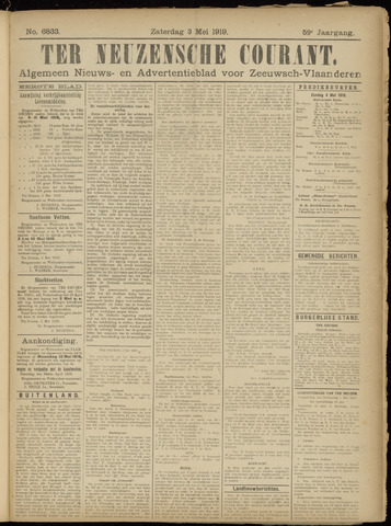 Ter Neuzensche Courant. Algemeen Nieuws- en Advertentieblad voor Zeeuwsch-Vlaanderen / Neuzensche Courant ... (idem) / (Algemeen) nieuws en advertentieblad voor Zeeuwsch-Vlaanderen 1919-05-03
