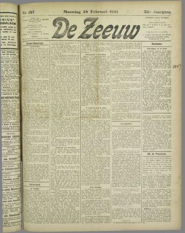 De Zeeuw. Christelijk-historisch nieuwsblad voor Zeeland 1921-02-28