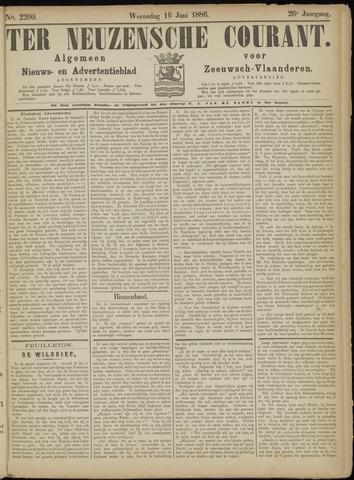 Ter Neuzensche Courant. Algemeen Nieuws- en Advertentieblad voor Zeeuwsch-Vlaanderen / Neuzensche Courant ... (idem) / (Algemeen) nieuws en advertentieblad voor Zeeuwsch-Vlaanderen 1886-06-16