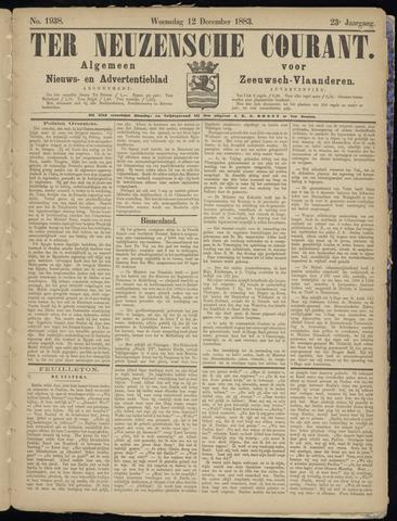 Ter Neuzensche Courant. Algemeen Nieuws- en Advertentieblad voor Zeeuwsch-Vlaanderen / Neuzensche Courant ... (idem) / (Algemeen) nieuws en advertentieblad voor Zeeuwsch-Vlaanderen 1883-12-12