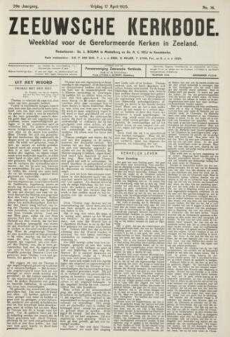 Zeeuwsche kerkbode, weekblad gewijd aan de belangen der gereformeerde kerken/ Zeeuwsch kerkblad 1925-04-17