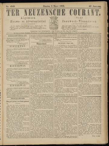 Ter Neuzensche Courant. Algemeen Nieuws- en Advertentieblad voor Zeeuwsch-Vlaanderen / Neuzensche Courant ... (idem) / (Algemeen) nieuws en advertentieblad voor Zeeuwsch-Vlaanderen 1903-03-03