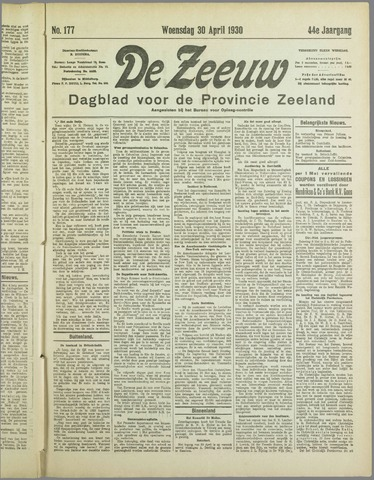De Zeeuw. Christelijk-historisch nieuwsblad voor Zeeland 1930-04-30