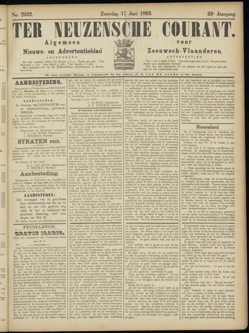 Ter Neuzensche Courant. Algemeen Nieuws- en Advertentieblad voor Zeeuwsch-Vlaanderen / Neuzensche Courant ... (idem) / (Algemeen) nieuws en advertentieblad voor Zeeuwsch-Vlaanderen 1893-06-17