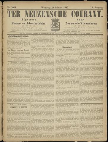 Ter Neuzensche Courant. Algemeen Nieuws- en Advertentieblad voor Zeeuwsch-Vlaanderen / Neuzensche Courant ... (idem) / (Algemeen) nieuws en advertentieblad voor Zeeuwsch-Vlaanderen 1885-02-25