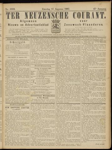 Ter Neuzensche Courant. Algemeen Nieuws- en Advertentieblad voor Zeeuwsch-Vlaanderen / Neuzensche Courant ... (idem) / (Algemeen) nieuws en advertentieblad voor Zeeuwsch-Vlaanderen 1907-08-17