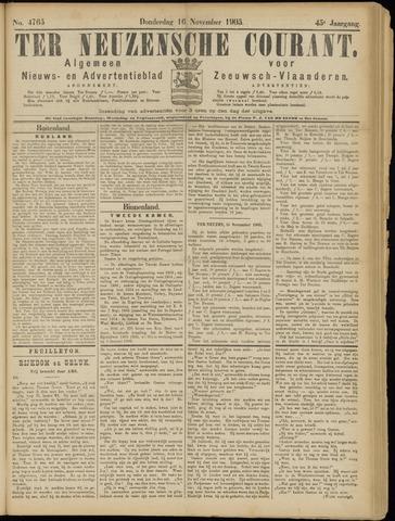 Ter Neuzensche Courant. Algemeen Nieuws- en Advertentieblad voor Zeeuwsch-Vlaanderen / Neuzensche Courant ... (idem) / (Algemeen) nieuws en advertentieblad voor Zeeuwsch-Vlaanderen 1905-11-16