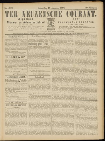 Ter Neuzensche Courant. Algemeen Nieuws- en Advertentieblad voor Zeeuwsch-Vlaanderen / Neuzensche Courant ... (idem) / (Algemeen) nieuws en advertentieblad voor Zeeuwsch-Vlaanderen 1906-08-16