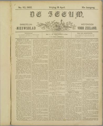 De Zeeuw. Christelijk-historisch nieuwsblad voor Zeeland 1902-04-18