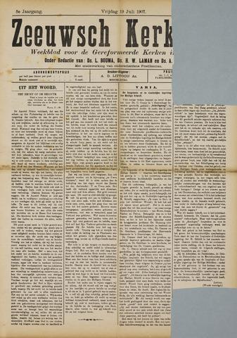 Zeeuwsche kerkbode, weekblad gewijd aan de belangen der gereformeerde kerken/ Zeeuwsch kerkblad 1907-07-19
