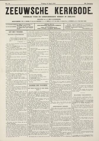 Zeeuwsche kerkbode, weekblad gewijd aan de belangen der gereformeerde kerken/ Zeeuwsch kerkblad 1935-04-19