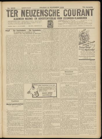 Ter Neuzensche Courant. Algemeen Nieuws- en Advertentieblad voor Zeeuwsch-Vlaanderen / Neuzensche Courant ... (idem) / (Algemeen) nieuws en advertentieblad voor Zeeuwsch-Vlaanderen 1938-11-18