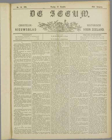 De Zeeuw. Christelijk-historisch nieuwsblad voor Zeeland 1896-12-22
