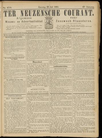 Ter Neuzensche Courant. Algemeen Nieuws- en Advertentieblad voor Zeeuwsch-Vlaanderen / Neuzensche Courant ... (idem) / (Algemeen) nieuws en advertentieblad voor Zeeuwsch-Vlaanderen 1905-07-29
