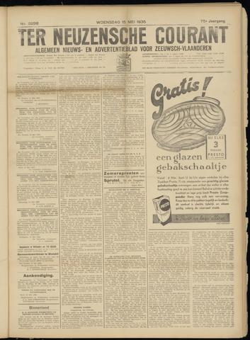 Ter Neuzensche Courant. Algemeen Nieuws- en Advertentieblad voor Zeeuwsch-Vlaanderen / Neuzensche Courant ... (idem) / (Algemeen) nieuws en advertentieblad voor Zeeuwsch-Vlaanderen 1935-05-15