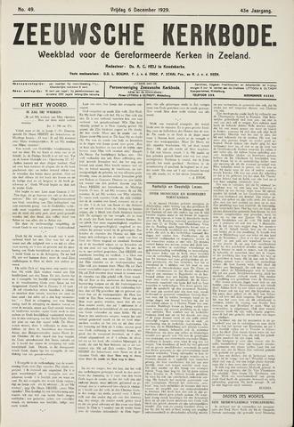 Zeeuwsche kerkbode, weekblad gewijd aan de belangen der gereformeerde kerken/ Zeeuwsch kerkblad 1929-12-06