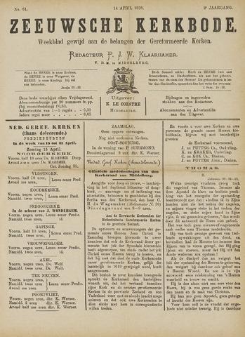 Zeeuwsche kerkbode, weekblad gewijd aan de belangen der gereformeerde kerken/ Zeeuwsch kerkblad 1888-04-14