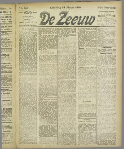 De Zeeuw. Christelijk-historisch nieuwsblad voor Zeeland 1919-03-15
