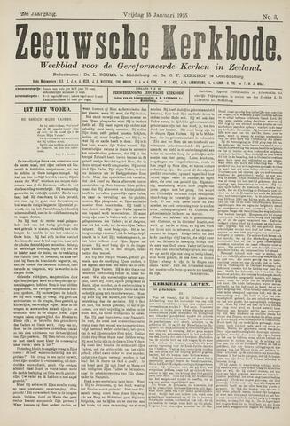 Zeeuwsche kerkbode, weekblad gewijd aan de belangen der gereformeerde kerken/ Zeeuwsch kerkblad 1915-01-15