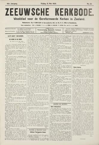 Zeeuwsche kerkbode, weekblad gewijd aan de belangen der gereformeerde kerken/ Zeeuwsch kerkblad 1929-05-31