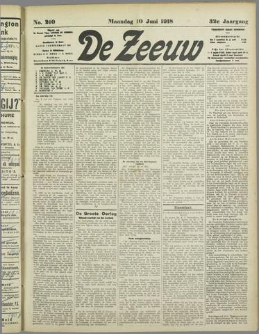 De Zeeuw. Christelijk-historisch nieuwsblad voor Zeeland 1918-06-10