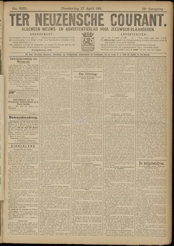 Ter Neuzensche Courant. Algemeen Nieuws- en Advertentieblad voor Zeeuwsch-Vlaanderen / Neuzensche Courant ... (idem) / (Algemeen) nieuws en advertentieblad voor Zeeuwsch-Vlaanderen 1916-04-27