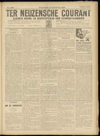 Ter Neuzensche Courant. Algemeen Nieuws- en Advertentieblad voor Zeeuwsch-Vlaanderen / Neuzensche Courant ... (idem) / (Algemeen) nieuws en advertentieblad voor Zeeuwsch-Vlaanderen 1934-08-15