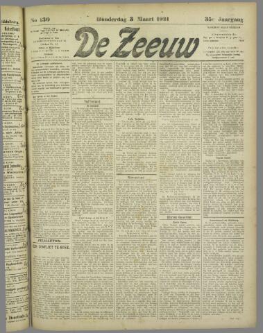 De Zeeuw. Christelijk-historisch nieuwsblad voor Zeeland 1921-03-03