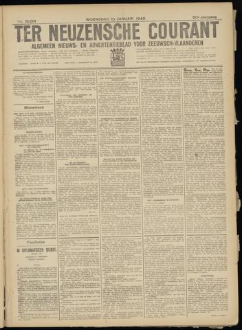Ter Neuzensche Courant. Algemeen Nieuws- en Advertentieblad voor Zeeuwsch-Vlaanderen / Neuzensche Courant ... (idem) / (Algemeen) nieuws en advertentieblad voor Zeeuwsch-Vlaanderen 1940-01-10