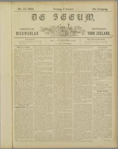 De Zeeuw. Christelijk-historisch nieuwsblad voor Zeeland 1902-01-03