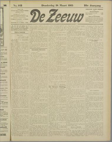 De Zeeuw. Christelijk-historisch nieuwsblad voor Zeeland 1915-03-18
