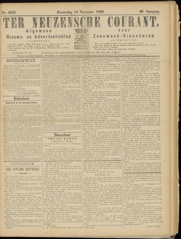 Ter Neuzensche Courant. Algemeen Nieuws- en Advertentieblad voor Zeeuwsch-Vlaanderen / Neuzensche Courant ... (idem) / (Algemeen) nieuws en advertentieblad voor Zeeuwsch-Vlaanderen 1906-11-15
