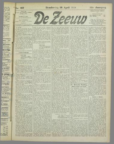 De Zeeuw. Christelijk-historisch nieuwsblad voor Zeeland 1918-04-18