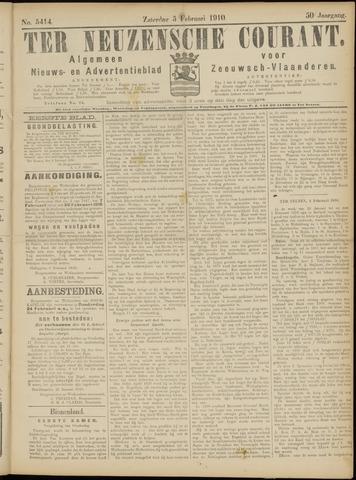 Ter Neuzensche Courant. Algemeen Nieuws- en Advertentieblad voor Zeeuwsch-Vlaanderen / Neuzensche Courant ... (idem) / (Algemeen) nieuws en advertentieblad voor Zeeuwsch-Vlaanderen 1910-02-05
