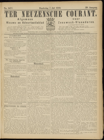 Ter Neuzensche Courant. Algemeen Nieuws- en Advertentieblad voor Zeeuwsch-Vlaanderen / Neuzensche Courant ... (idem) / (Algemeen) nieuws en advertentieblad voor Zeeuwsch-Vlaanderen 1910-07-07