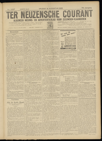 Ter Neuzensche Courant. Algemeen Nieuws- en Advertentieblad voor Zeeuwsch-Vlaanderen / Neuzensche Courant ... (idem) / (Algemeen) nieuws en advertentieblad voor Zeeuwsch-Vlaanderen 1935-08-16