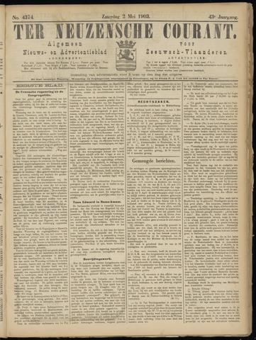 Ter Neuzensche Courant. Algemeen Nieuws- en Advertentieblad voor Zeeuwsch-Vlaanderen / Neuzensche Courant ... (idem) / (Algemeen) nieuws en advertentieblad voor Zeeuwsch-Vlaanderen 1903-05-02