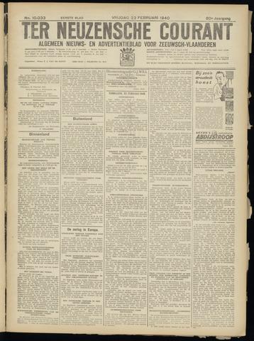 Ter Neuzensche Courant. Algemeen Nieuws- en Advertentieblad voor Zeeuwsch-Vlaanderen / Neuzensche Courant ... (idem) / (Algemeen) nieuws en advertentieblad voor Zeeuwsch-Vlaanderen 1940-02-23