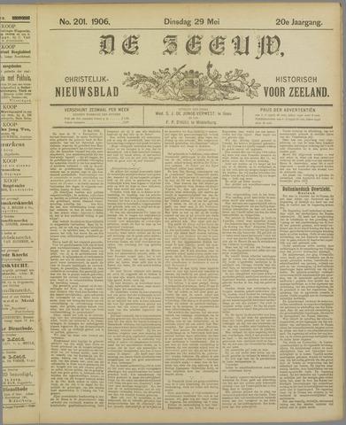 De Zeeuw. Christelijk-historisch nieuwsblad voor Zeeland 1906-05-29