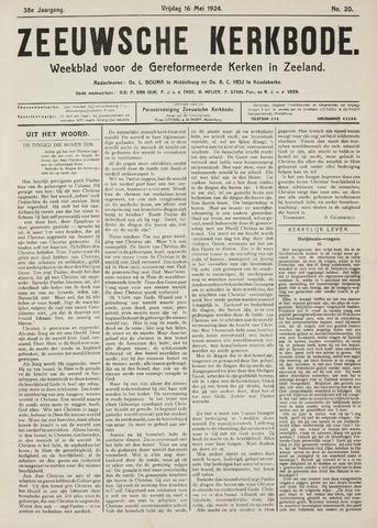 Zeeuwsche kerkbode, weekblad gewijd aan de belangen der gereformeerde kerken/ Zeeuwsch kerkblad 1924-05-16
