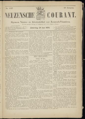 Ter Neuzensche Courant. Algemeen Nieuws- en Advertentieblad voor Zeeuwsch-Vlaanderen / Neuzensche Courant ... (idem) / (Algemeen) nieuws en advertentieblad voor Zeeuwsch-Vlaanderen 1876-06-24