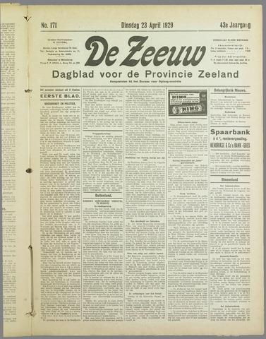 De Zeeuw. Christelijk-historisch nieuwsblad voor Zeeland 1929-04-23